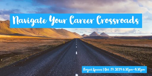 Navigate Your Career Crossroads