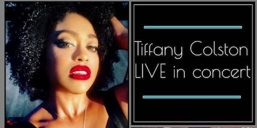 Tiffany Colston LIVE in Concert