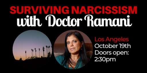 Surviving Narcissism Live: A Q&A with Dr. Ramani Durvasula (Los Angeles)