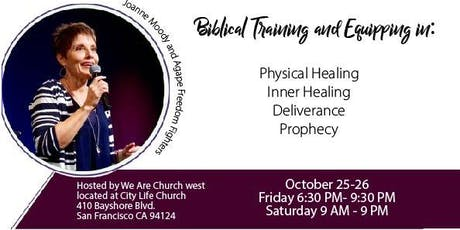 Healing, Deliverance, and Prophecy Training with Joanne Moody tickets