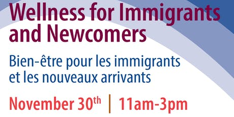 Wellness for Immigrants and Newcomers tickets