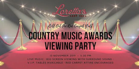 Country Music Awards Viewing Party at Loretta's! tickets