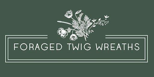 Foraged Twig Wreaths