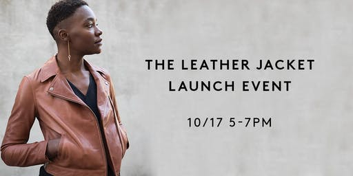 LEATHER JACKET LAUNCH
