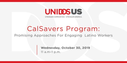 CalSavers Program: Promising Approaches For Engaging Latino Workers