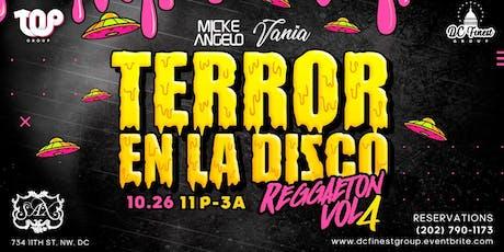 Terror en la Disco  - Reggaeton Vol.4 ( TICKETS ONLY) tickets