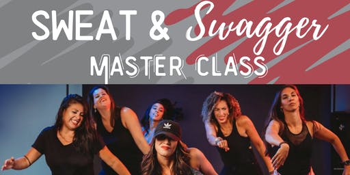 Sweat & Swagger Master Class