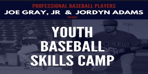 Joe Gray, Jr & Jordyn Adams Youth Baseball Skills Camp