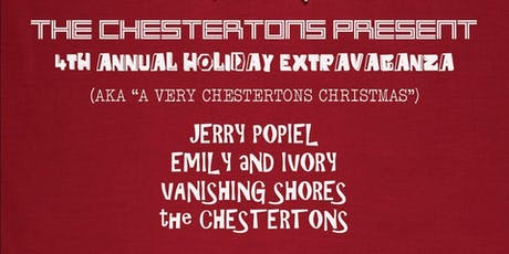The Chestertons Annual Holiday Extravaganza tickets