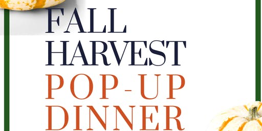 Fall Harvest Pop-Up Dinner