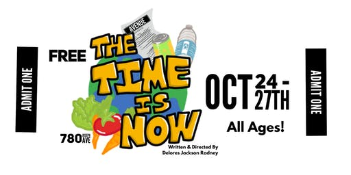 The Time is Now; a green and clean play by Delores Jackson Radney