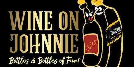 WINE ON JOHNNIE DEC 7th tickets