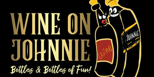 WINE ON JOHNNIE DEC 7th