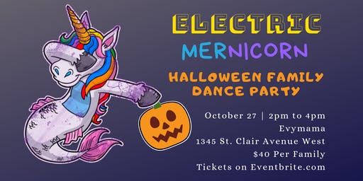 Electric MERnicorn Halloween Family Dance Party