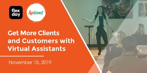 Get More Clients & Customers With Virtual Assistants