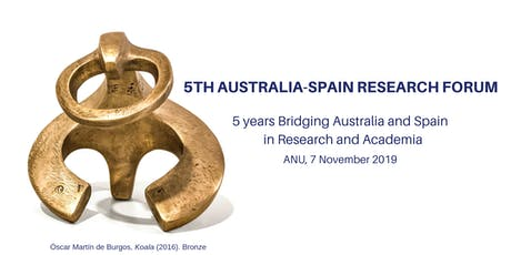 5TH AUSTRALIA-SPAIN RESEARCH FORUM - 5 years Bridging Australia and Spain in Research and Academia tickets