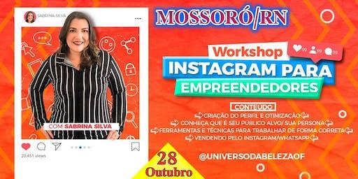 Workshop Instagram Para Empreendedores Por Sabrina Silva em Mossoró/Rn