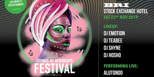 Sounds of AfroBeats Festival Brisbane - Saturday N