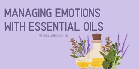 Managing Emotions With Essential Oils tickets