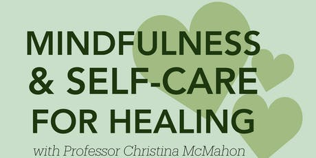 Mindfulness and Self-Care for Healing tickets