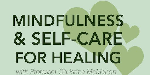 Mindfulness and Self-Care for Healing