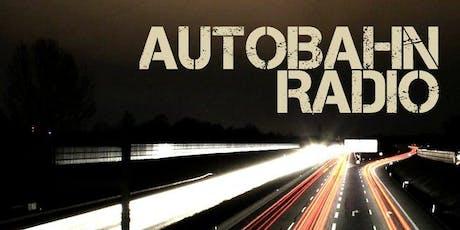 Autobahn Radio tickets
