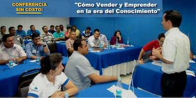 """CONFERENCIA SIN COSTO: """"Cómo vender y emprender en la era del conocimiento"""""""