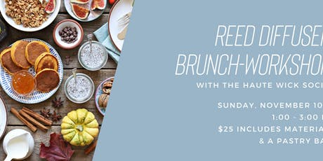 Reed Diffuser Workshop & Brunch at The GRID! tickets