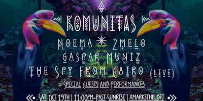 KoMunitas w/ Noema, 2Melo, Spy From Cairo, Gaspar Muniz + More
