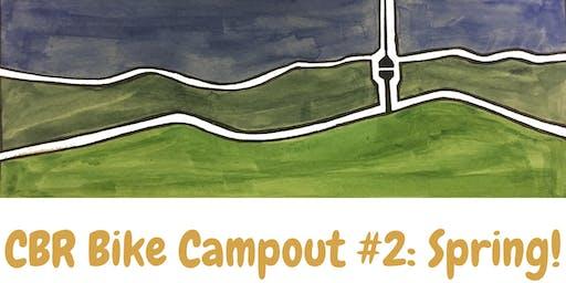 CBR Bike Campout #2: Spring!