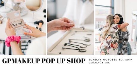 GPMAKEUP Calgary Pop Up Shop  tickets