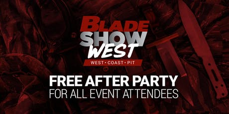 West Coast Pit After Party - hosted by BLADE Magazine tickets