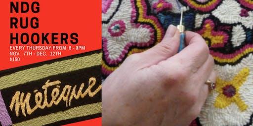 NDG Rug Hookers - 6 weeks workshop