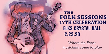 The Folk Session 17th Anniversary Celebration tickets