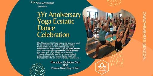 3 Year Anniversary Yoga Ecstatic Dance Celebration at OM Movement!