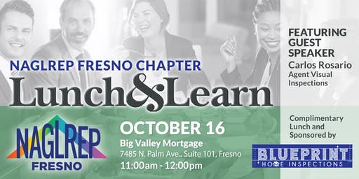 NAGLREP Fresno Lunch & Learn October 16