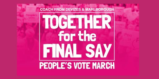 COACH from DEVIZES & MARLBOROUGH - People's Vote march for the Final Say