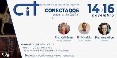 Conferência Igreja Terapêutica - TEMA: Conectados para a Batalha