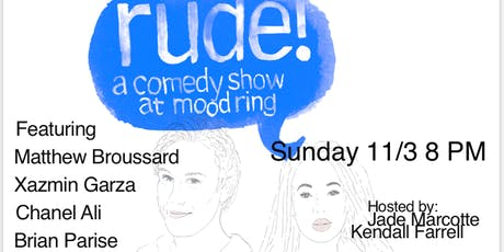 Rude! Free Comedy In Bushwick tickets