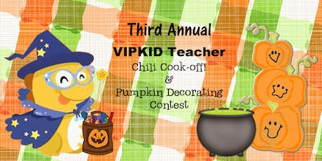 VIPKID teacher Annual Chili cook-off! hosted by Heather S. & Becky W. tickets