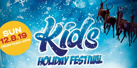2019 Kids Holiday Festival tickets