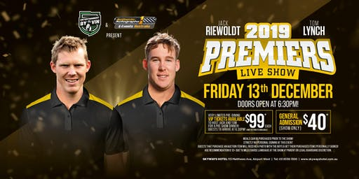 The Jack Riewoldt & Tom Lynch 2019 premiership show LIVE at Skyways Hotel!