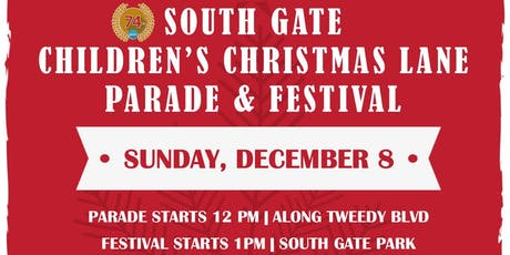 74th Annual South Gate Christmas Lane Parade & Festival tickets