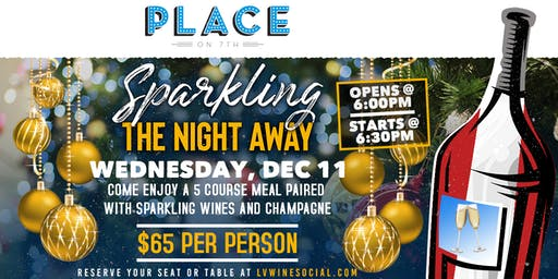 Sparkling the Night Away Wine Dinner