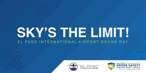 2019 El Paso International Airport Drone Safety Awareness Day