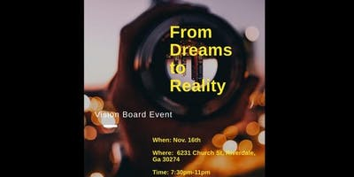 From Dreams To Reality: Vision Board Event