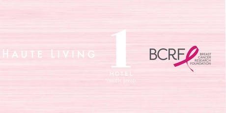 Breast Cancer Awareness : 1 Hotel South Beach & Haute Living Magazine tickets