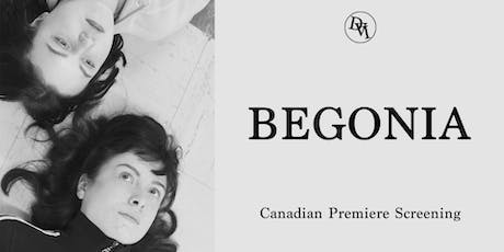 Begonia - Canadian Premiere Screening tickets