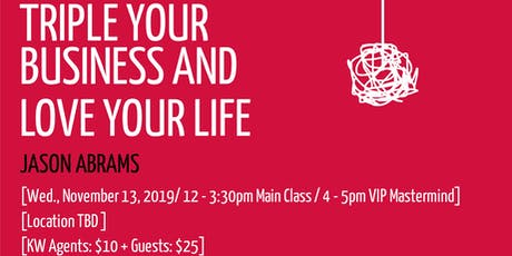 Triple Your Business & Love Your Life tickets