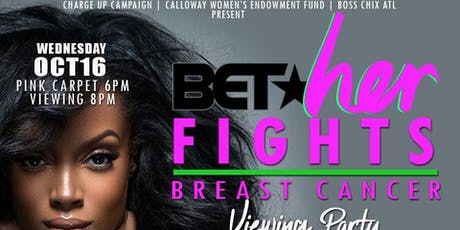 "BET HER FIGHTS ""BREAST CANCER""  HONORNING ACTRESS VANESSA BELL CALLOWAY tickets"